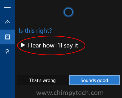 With the option of listening to how cortana will pronounce your name